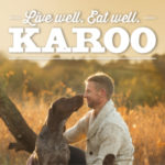 Live Well. Eat Well. Karoo.
