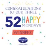 52 Happy Mondays Winner Announcement